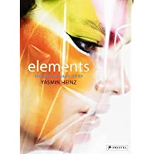 Elements: The Art of Make-up by Yasmin Heinz