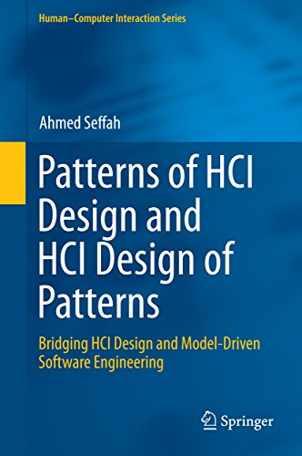 Patterns of HCI Design and HCI Design of Patterns: Bridging HCI Design and Model-Driven Software Engineering (Human–Computer Interaction Series) (English Edition)