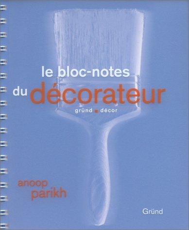 Le bloc-notes du décorateur par Anoop Parikh