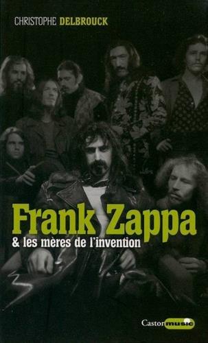 Frank Zappa & les mres de l'invention