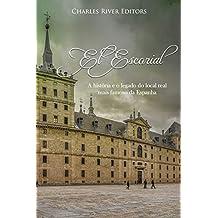 El Escorial: A história e o legado do local real mais famoso da Espanha (Portuguese Edition)