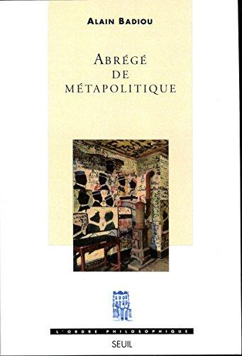 Abrégé de métapolitique A. Badiou