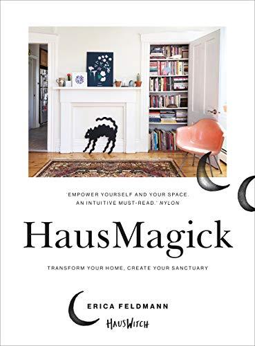HausMagick: Transform your home, create your sanctuary (English Edition)