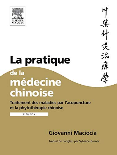 La pratique de la médecine chinoise (Hors collection) por Giovanni Maciocia