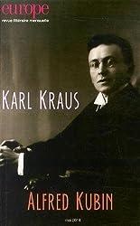 Europe, N°1021, mai 2014 : Karl Kraus, Alfred Kubin