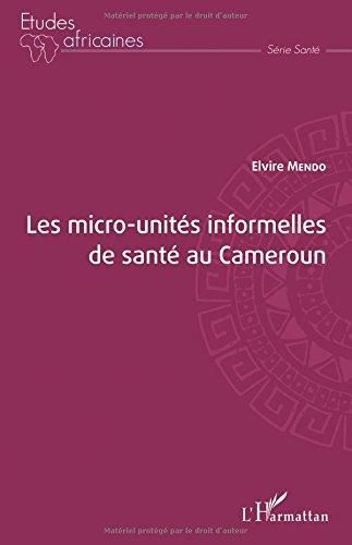 Les micro-unités informelles de santé au Cameroun