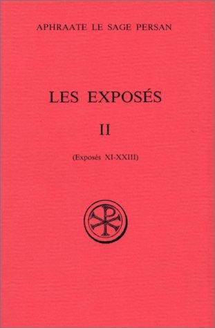 Les Exposés, tome 2 : Exposés XI-XXIII