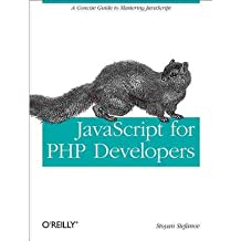 [(JavaScript for PHP Developers)] [ By (author) Stoyan Stefanov ] [June, 2013]
