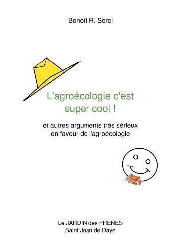 L'Agroecologie C'Est Super Cool !