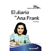 El diario de Ana Frank (Clasicos Juveniles) (Spanish Edition)