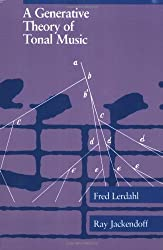 A Generative Theory of Tonal Music (MIT Press) by Fred Lerdahl (1996-06-03)