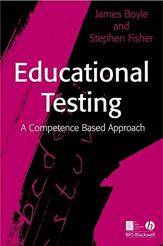 [Educational Testing: A Competence Based Approach] (By: James Boyle) [published: January, 2007]