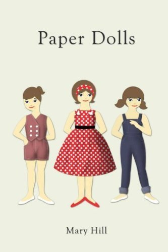 Paper Dolls by Mary Hill (2013-10-28)