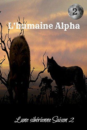 L'humaine Alpha, tome 2 par Anaël
