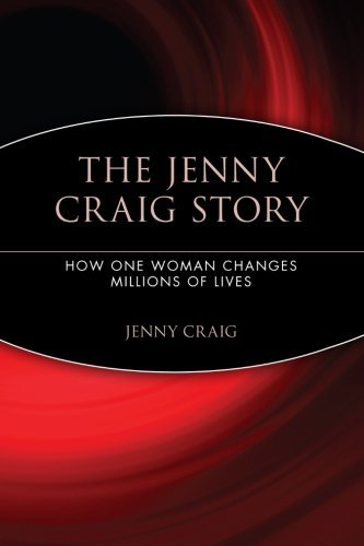 the-jenny-craig-story-how-one-woman-changes-millions-of-lives-by-jenny-craig-2005-05-04