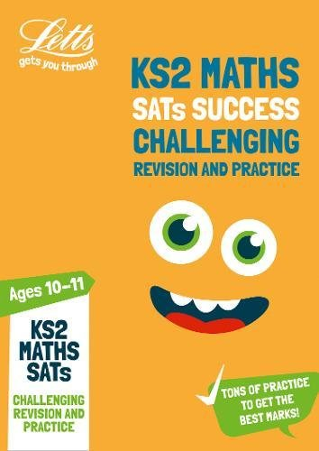 KS2 Challenging Maths SATs Revision and Practice: 2018 tests (Letts KS2 Revision Success)