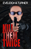 Kill Them Twice (Halo Book 1)