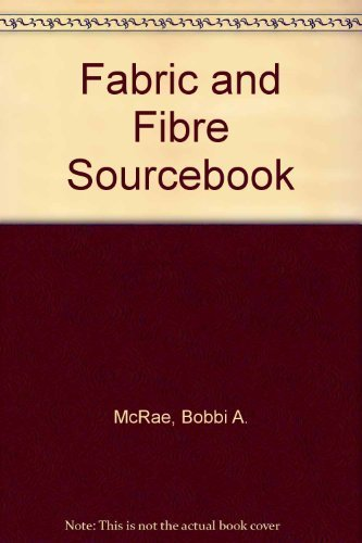 fabric-and-fiber-sourcebook-your-one-and-only-mail-order-guide-by-mcrae-bobbi-1989-paperback
