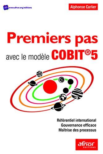 Premiers pas avec le modèle COBIT®5