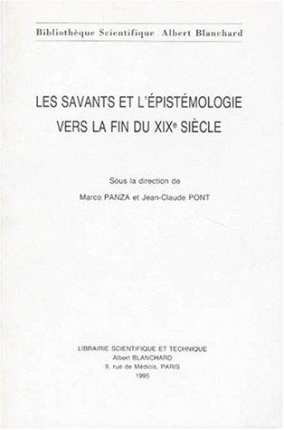 Les savants et l'pistmologie vers la fin du XIXe sicle