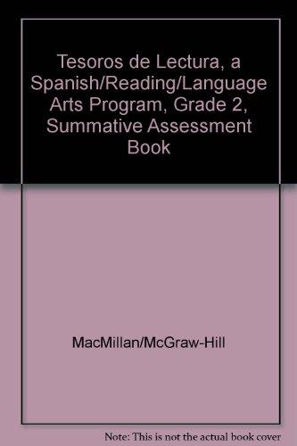 Tesoros de Lectura, a Spanish Reading/Language Arts Program, Grade 2, Summative Assessment Book por Mcgraw-Hill Education