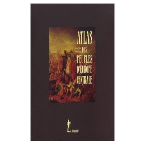 Atlas des peuples d'Europe centrale et occidentale, coffret 2 volumes