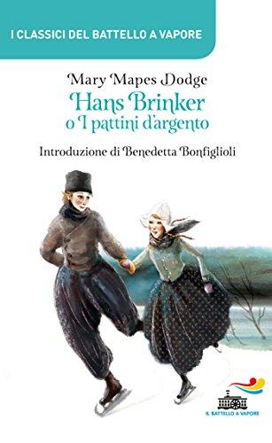 Hans Brinker o I pattini d'argento
