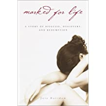 Marked for Life: A Memoir