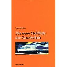 Die neue Mobilität der Gesellschaft