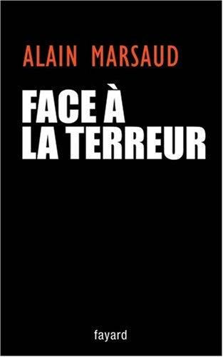 Face à la terreur : Entretien