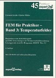 FEM für Praktiker. Temperaturfelder