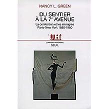 Du Sentier à la 7e Avenue. La confection et les immigrés, Paris-New York (1880-1980)