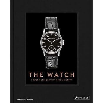 The watch : A twentieth century style history