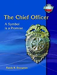 The Chief Officer: A Symbol is a Promise