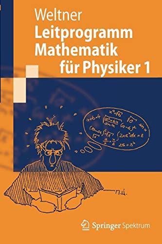 Leitprogramm Mathematik für Physiker 1 (Springer-Lehrbuch)