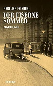 Der eiserne Sommer: Kriminalroman (Kommissär-Reitmeyer-Serie)