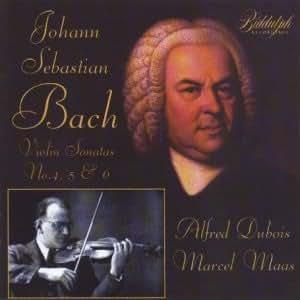 Bach - Violin Sonatas, Nos 4-5