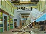 Pompeji, Herkulaneum. Die Monumente einst und jetzt - A. de Franciscis