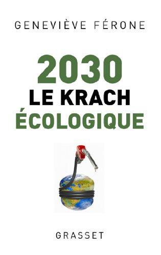 2030 le krach écologique (Documents Français)