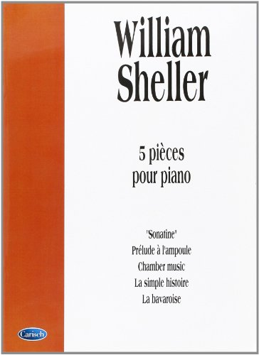 Sheller William 5 Pieces Pour Piano Pf Book