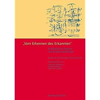 Vom Erkennen des Erkannten - Musikalische Analyse und Editionsphilologie (BV 361 )