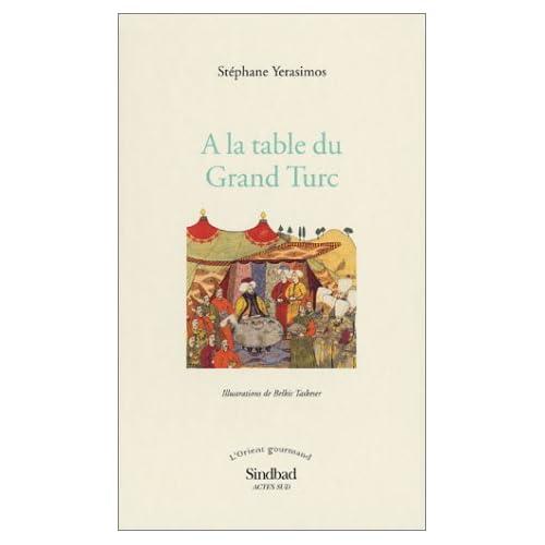 A la table du Grand Turc