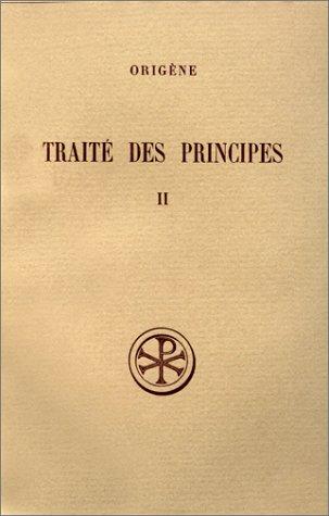 Traité des principes, tome 2 par Origène