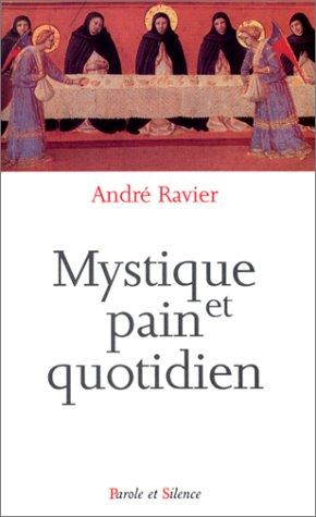 Mystique et pain quotidien par André Ravier