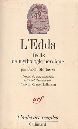 L'Edda Récits de mythologie nordique Traduit du vieil islandais introduit et annoté par François Xavier Dillmann L'Aube des Peuples 2012