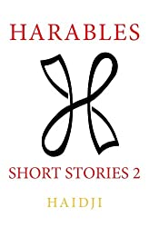 Harables: Short Stories 2: Volume 2