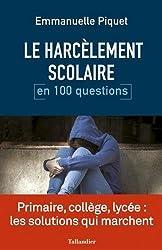 Le harcèlement scolaire en 100 questions