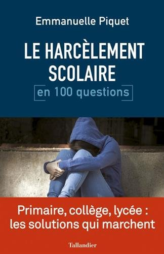 Le harclement scolaire en 100 questions