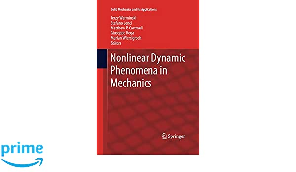 Nonlinear Dynamic Phenomena in Mechanics