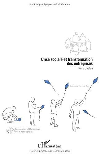 Crise sociale et transformation des entreprises